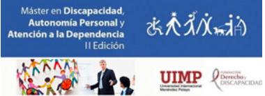 Convocada la III edición del Máster en Discapacidad, Autonomía Personal y Dependencia de la UIMP