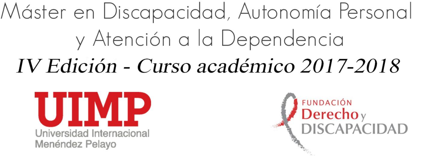 Máster en Discapacidad, Autonomía Personal y Atención a la Dependencia (curso 2017-2018)
