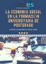 LA ECONOMÍA SOCIAL EN LA FORMACIÓN UNIVERSITARIA DE POSTGRADO: CURSO ACADÉMICO 2019-2020