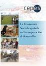 La Economia Social española en la Cooperacion al Desarrollo